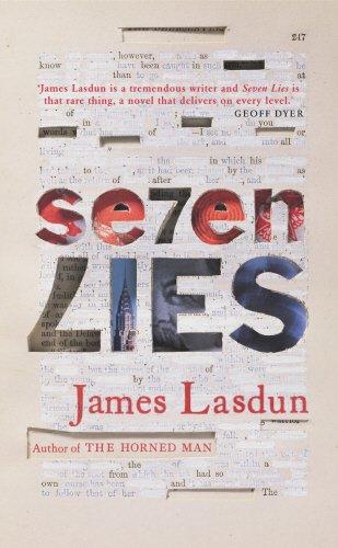 Seven Lies By James Lasdun