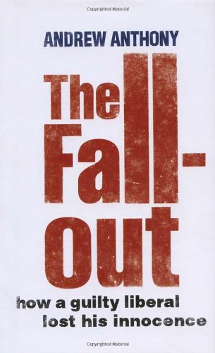 The Fallout By Andrew Anthony