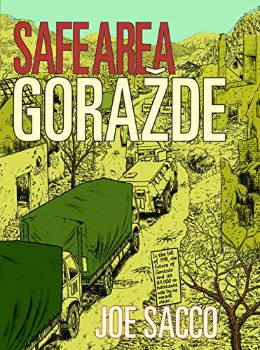 Safe Area Gorazde By Joe Sacco