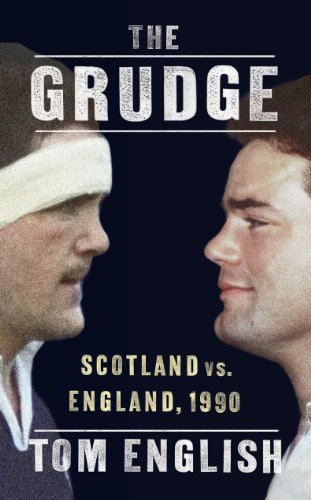 The Grudge: Scotland vs. England, 1990 by Tom English