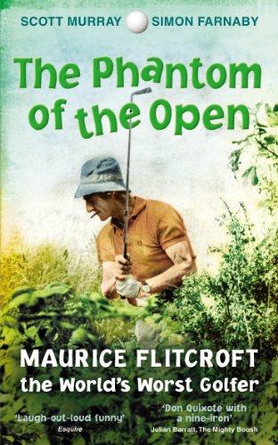 The Phantom of the Open By Scott Murray