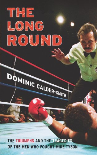 The Long Round By Dominic Calder-Smith