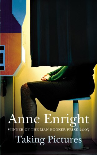 Taking Pictures By Anne Enright