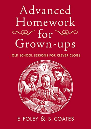 Advanced Homework for Grown-ups by Elizabeth Foley