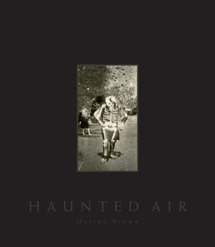 Haunted Air By Ossian Brown