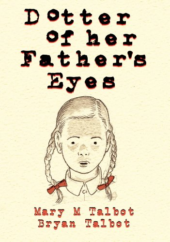 Dotter of Her Father's Eyes By Bryan Talbot
