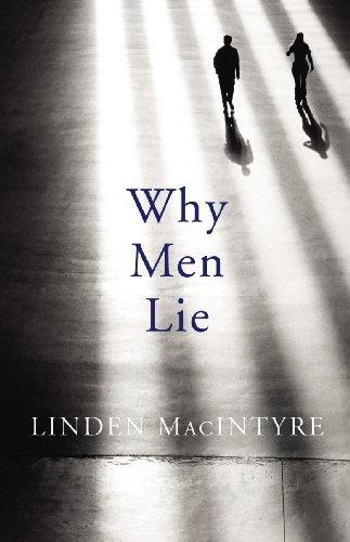 Why Men Lie By Linden MacIntyre