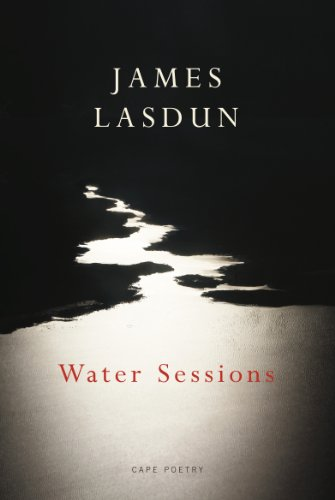 Water Sessions By James Lasdun
