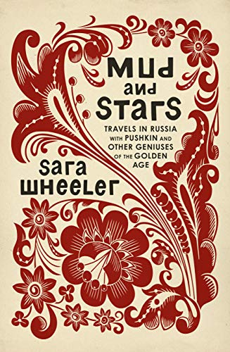 Mud and Stars By Sara Wheeler