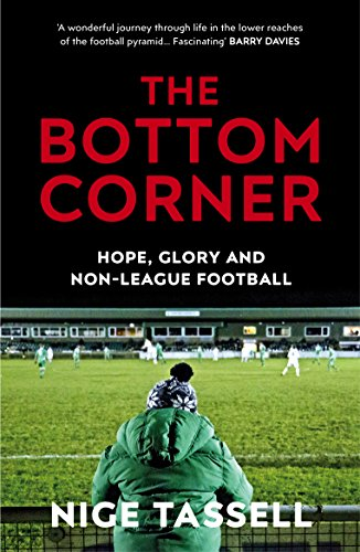 The Bottom Corner By Nige Tassell
