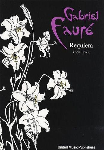 Faure: Requiem (Vocal Score) UMP edition, United Music Publishers