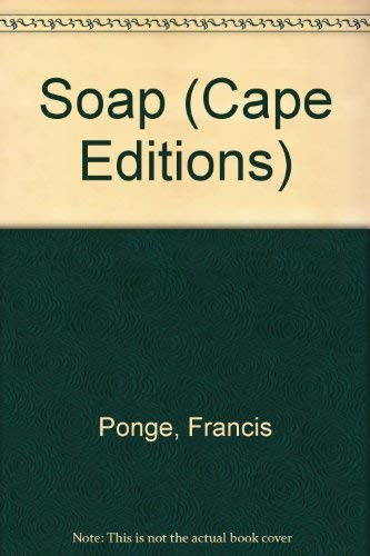 Soap By Francis Ponge