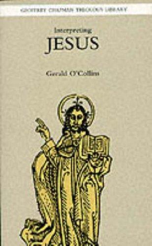 Interpreting Jesus By Gerald O'Collins, SJ