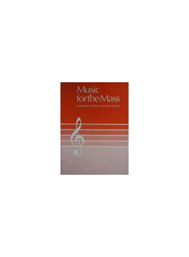 Music for the Mass By Volume editor Geoffrey Boulton Smith