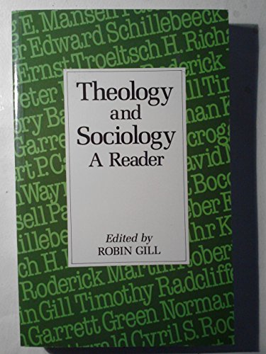 Theology and Sociology: A Reader
