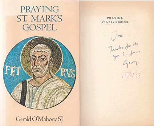 Praying St Mark's Gospel By Gerald O'Mahony