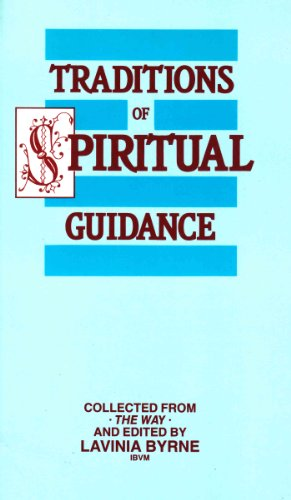 "Traditions of Spiritual Guidance: Collected from ""The Way"""