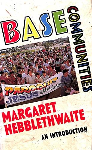 Base Communities By Margaret Hebblethwaite