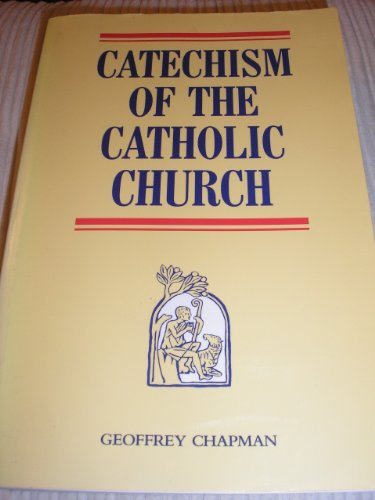 Catechism of the Catholic Church By No author.