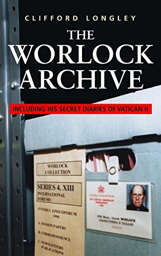 The Worlock Archive By Clifford Longley