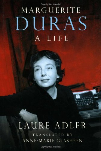 Marguerite Duras By Laure Adler