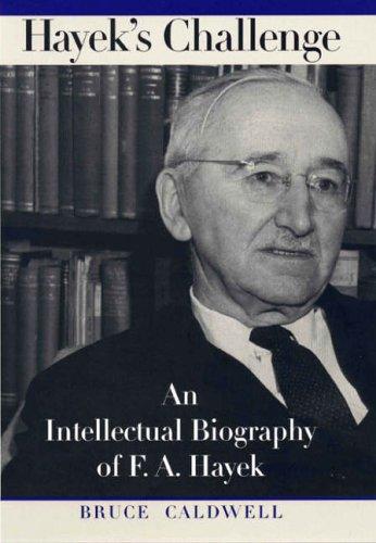 Hayek's Challenge By Bruce Caldwell