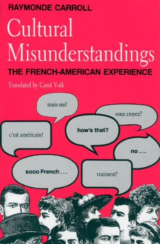 Cultural Misunderstandings By Raymonde Carroll