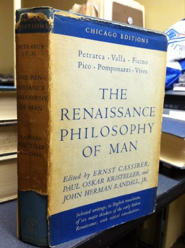Renaissance Philosophy of Man By Edited by Ernst Cassirer