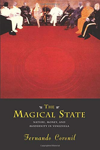 The Magical State By Fernando Coronil