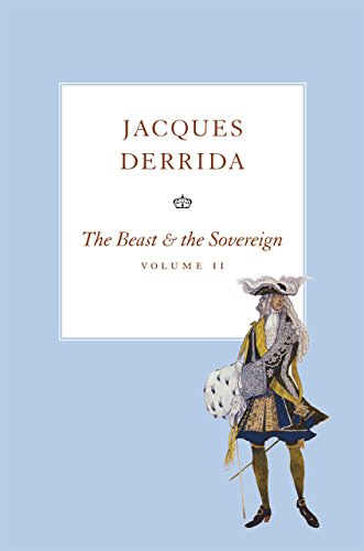 The Beast and the Sovereign By Jacques Derrida
