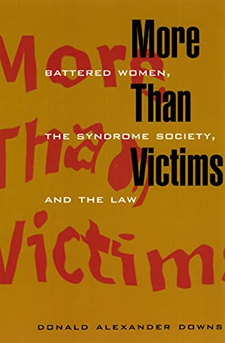 More Than Victims By Donald Alexander Downs