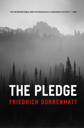 The Pledge By Freidrich Durrenmatt