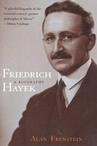 Friedrich Hayek von Alan Ebenstein