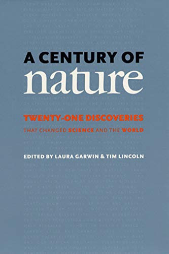 A Century of Nature By Laura Garwin