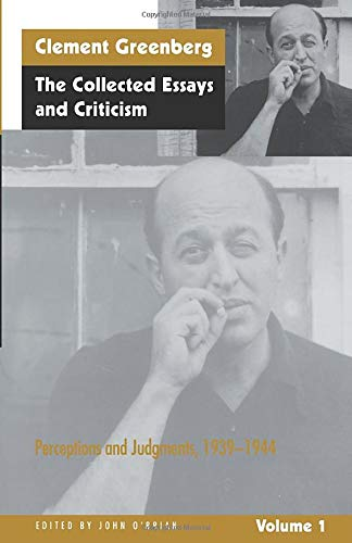 Collected Essays and Criticism By Clement Greenberg