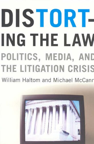 Distorting the Law By William Haltom