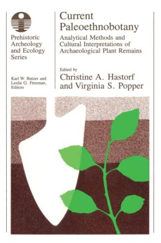 Current Paleoethnobotany By Christine A. Hastorf