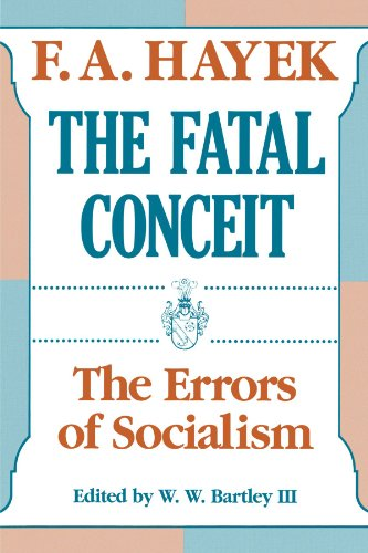 The Fatal Conceit (Paper) by Hayek