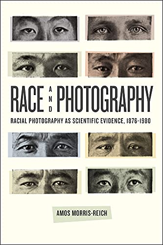 Race and Photography By Amos Morris-Reich