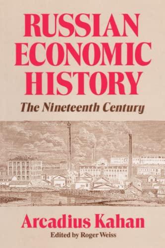 Russian Economic History By Arcadius Kahan