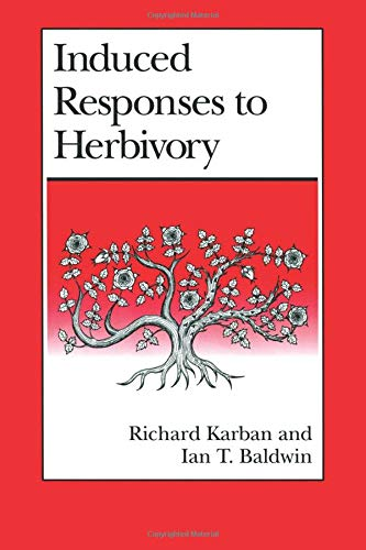 Induced Responses to Herbivory By Richard Karban