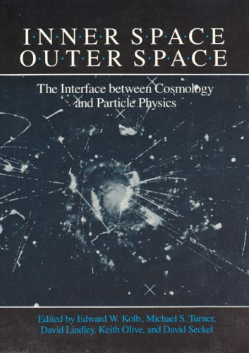 Inner Space/Outer Space By Edited by Edward W. Kolb