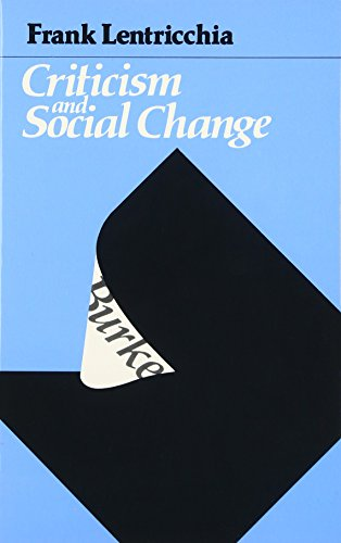 Criticism and Social Change By Frank Lentricchia