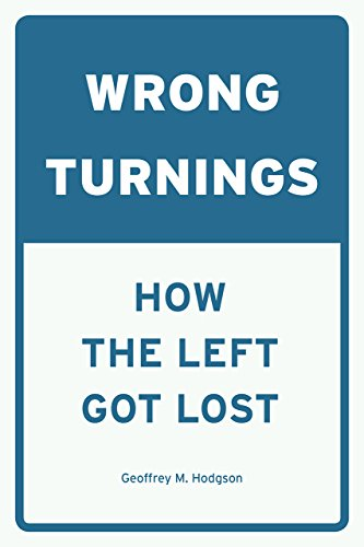 Wrong Turnings By Geoffrey M. Hodgson