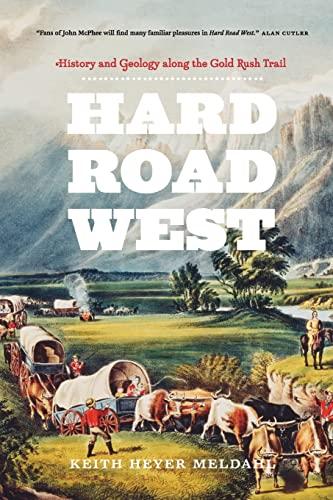Hard Road West By Keith Heyer Meldahl