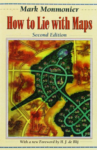 How to Lie with Maps By Mark Monmonier