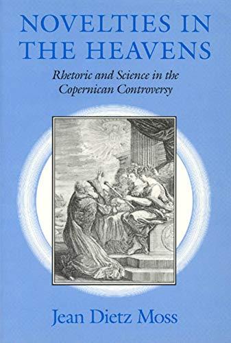 Novelties in the Heavens By Jean Dietz Moss