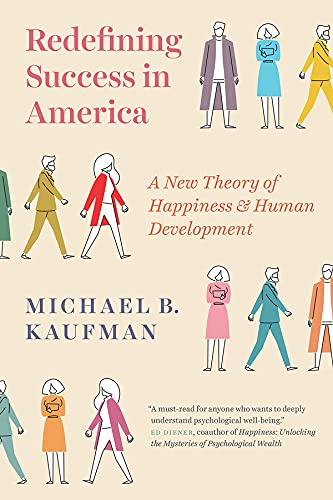 Redefining Success in America By Michael Kaufman