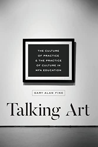 Talking Art By Gary Alan Fine
