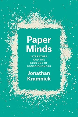 Paper Minds By Jonathan Kramnick
